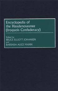 Encyclopedia of the Haudenosaunee (Iroquois Confederacy) cover image