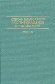 Korean Immigrants and the Challenge of Adjustment cover image