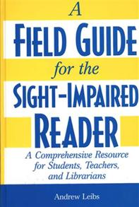 A Field Guide for the Sight-Impaired Reader cover image