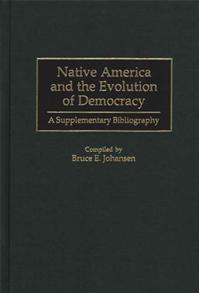 Native America and the Evolution of Democracy cover image