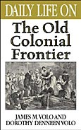 Daily Life on the Old Colonial Frontier cover image