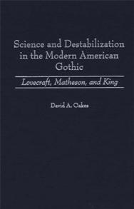 Science and Destabilization in the Modern American Gothic cover image