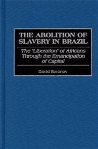 The Abolition of Slavery in Brazil cover image