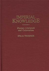 Cover image for Imperial Knowledge