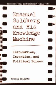 Cover image for Emanuel Goldberg and His Knowledge Machine