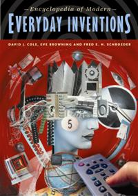 Encyclopedia of Modern Everyday Inventions cover image