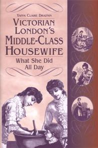 Victorian London's Middle-Class Housewife cover image