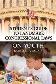 Student's Guide to Landmark Congressional Laws on Youth cover image