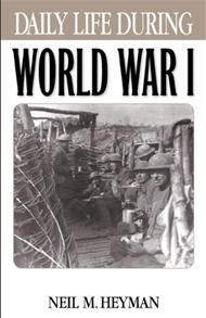 Daily Life During World War I cover image