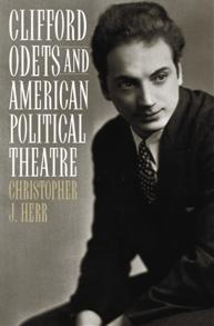 Clifford Odets and American Political Theatre cover image