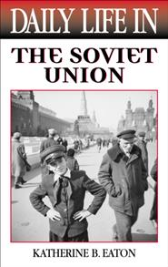 Daily Life in the Soviet Union cover image