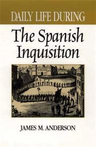 Daily Life During the Spanish Inquisition cover image