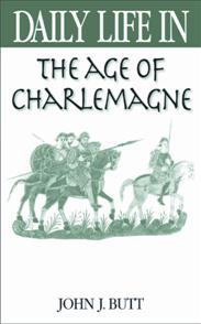 Daily Life in the Age of Charlemagne cover image