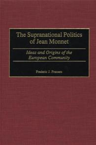 The Supranational Politics of Jean Monnet cover image