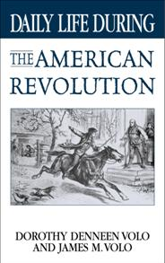Daily Life During the American Revolution cover image