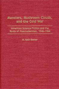 Monsters, Mushroom Clouds, and the Cold War cover image
