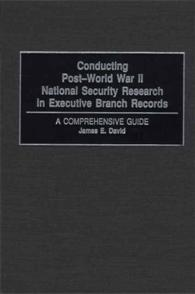 Conducting Post-World War II National Security Research in Executive Branch Records cover image