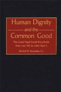 Human Dignity and the Common Good cover image