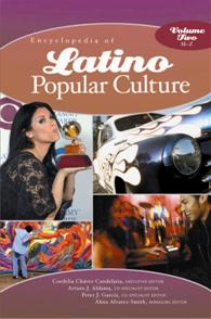 Cover image for Encyclopedia of Latino Popular Culture