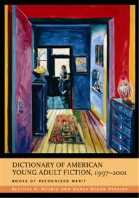 Dictionary of American Young Adult Fiction, 1997-2001 cover image
