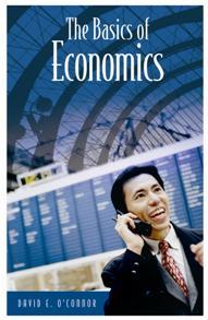 The Basics of Economics - Greenwood - ABC-CLIO