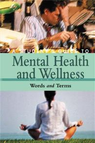 A Student's Guide to Mental Health & Wellness cover image
