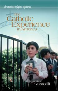 The Catholic Experience in America cover image