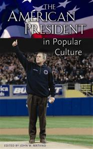 The American President in Popular Culture cover image