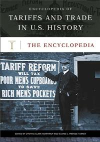 Encyclopedia of Tariffs and Trade in U.S. History cover image