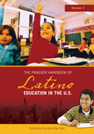 The Praeger Handbook of Latino Education in the U.S. cover image