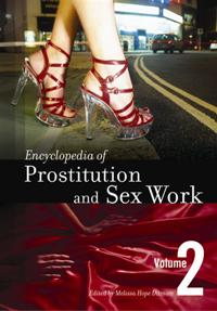 Cover image for Encyclopedia of Prostitution and Sex Work