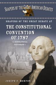 Shapers of the Great Debate at the Constitutional Convention of 1787 cover image