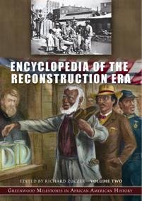 Encyclopedia of the Reconstruction Era cover image