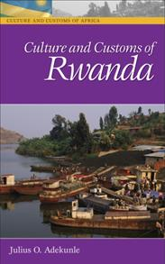 Culture and Customs of Rwanda cover image
