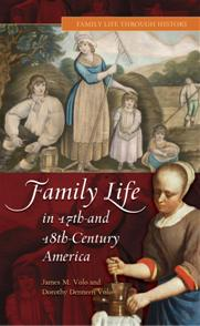 Family Life in 17th- and 18th-Century America cover image