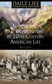 Nature and the Environment in Twentieth-Century American Life cover image