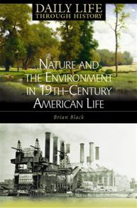 Nature and the Environment in Nineteenth-Century American Life cover image
