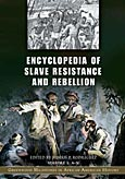 Cover image for Encyclopedia of Slave Resistance and Rebellion