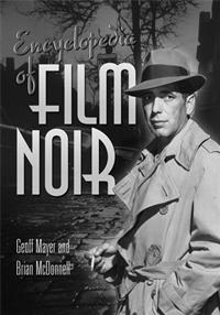 Encyclopedia of Film Noir cover image