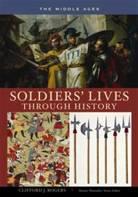 Soldiers' Lives through History - The Middle Ages cover image