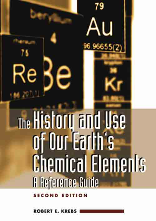 The History and Use of Our Earth's Chemical Elements cover image