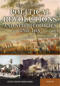 Encyclopedia of the Age of Political Revolutions and New Ideologies, 1760-1815 cover image