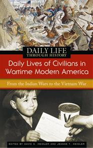 Daily Lives of Civilians in Wartime Modern America cover image
