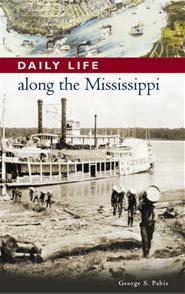 Daily Life along the Mississippi cover image