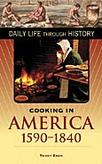 Cooking in America, 1590-1840 cover image