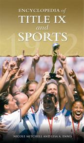 Encyclopedia of Title IX and Sports cover image