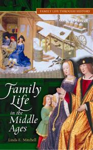 Family Life in The Middle Ages cover image