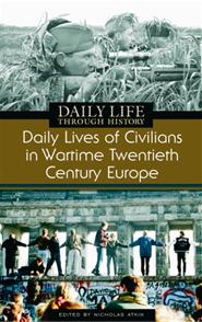 Daily Lives of Civilians in Wartime Twentieth-Century Europe cover image