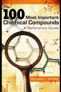 The 100 Most Important Chemical Compounds cover image