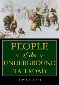 Cover image for People of the Underground Railroad
